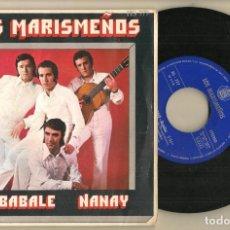 Discos de vinilo: SINGLE.VINILO. LOS MARISMEÑOS. AY, BABALE. HISPAVOX. HS 777. (P/C61). Lote 221745585