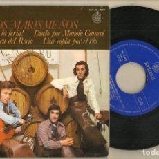 Discos de vinilo: SINGLE.VINILO. LOS MARISMEÑOS. ¡OLÉ, QUE VIVA LA FERIA!. HISPAVOX. HH 16 - 833. (P/C61). Lote 221745660