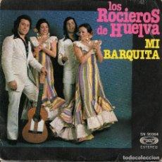 Discos de vinilo: LOS ROCIEROS DE HUELVA,MI BARQUITA DEL 76. Lote 221747611