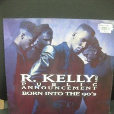 Discos de vinilo: R. KELLY AND PUBLIC ANNOUNCEMENT BORN INTO THE 90'S. LP JIVE 1991. Lote 221748835