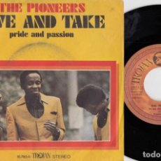 Discos de vinilo: THE PIONEERS - TROJAN REGGAE - GIVE AND TAKE - SINGLE DE VINILO EDICION ESPAÑOLA. Lote 221754073