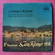 Discos de vinilo: L´ALLEGRA BRIGATA - 8º FESTIVAL DE SAN REMO 1958 - EP - LA VOZ DE SU AMO. Lote 221755333