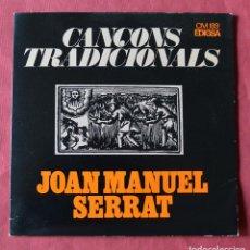 Discos de vinilo: JOAN MANUEL SERRAT - CANÇONS TRADICIONALS - LACANÇO DEL LLADRE - EDIGSA. Lote 221760252