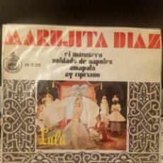 Discos de vinilo: MARUJITA DÍAZ - EL MANISERO. Lote 221761301