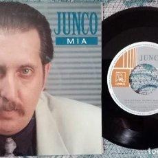 Discos de vinilo: SINGLE JUNCO - MIA -¡ÚNICO ENVÍO A FINAL DE MES!. Lote 221766343