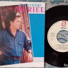 Discos de vinilo: SINGLE JUAN ANTONIO MURIEL - NO SEAS JULAI -¡ÚNICO ENVÍO A FINAL DE MES!. Lote 221766643