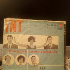 Discos de vinilo: LOS TNT - PAZ (5º FESTIVAL DE LA CANCIÓN MEDITERRANEA). Lote 221767932
