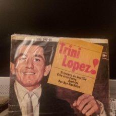 Discos de vinilo: TRINI LÓPEZ - SI TUVIERA UN MARTILLO. Lote 221768273