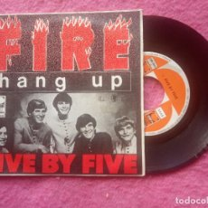 Discos de vinilo: SINGLE FIVE BY FIVE - FIRE / HANG UP - CEM 9612 - SPAIN PRESS (NM/NM). Lote 221768937