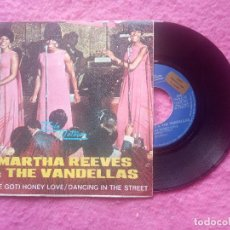 Discos de vinilo: SINGLE MARTHA REEVES & THE VANDELLAS - (WE'VE GOT) HONEY LOVE - M 5060 - SPAIN PRESS (EX+/EX-). Lote 221770185