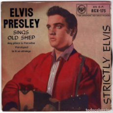 Discos de vinilo: ELVIS PRESLEY - OLD SHEP. ANY PLACE IS PARADISE. PARALYSED. IS IT SO STRANGE. EP. Lote 221774907
