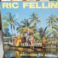 Discos de vinilo: RIC FELLINI - WELCOME TO RIMINI - MAXI SINGLE DEL SELLO MAX MUSIC 1984. Lote 221777546