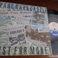 Discos de vinilo: PAUL HARDCASTLE ?– JUST FOR MONEY = SÓLO POR DINERO-MAXI-ESPAÑA-1985-. Lote 221782035