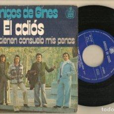 Discos de vinilo: DISCO VINILO. SINGLE. AMIGOS DE GINES. EL ADIÓS. HISPAVOX. 45 - 1167. (P/C61). Lote 221782315