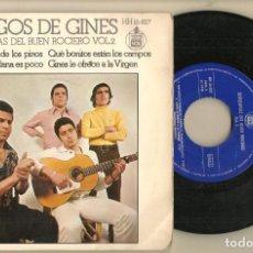 Discos de vinilo: DISCO VINILO. SINGLE. AMIGOS DE GINES. SEVILLANAS DEL BUEN ROCIERO. VOL.2. HISPAVOX HH 16 827(P/C61). Lote 221782678