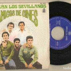 Discos de vinilo: DISCO VINILO. SINGLE. AMIGOS DE GINES. QUE VIVAN LOS SEVILLANOS. HISPAVOX. 45 - 1943. (P/C61). Lote 221782758