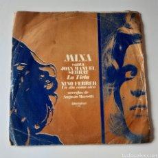Discos de vinilo: MINA CANTA: JOAN MANUEL SERRAT LA TIETA, NINO FERRER UN DÍA COMO OTRO. DISCOPHON 1969. DEFECTUOSO. Lote 221784012