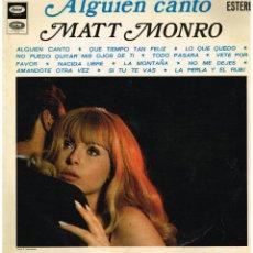 Discos de vinilo: MATT MONRO - ALGUIEN CANTÓ - LP 1969. Lote 221787693