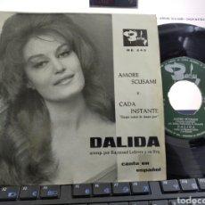 Discos de vinilo: DALIDA SINGLE AMORE SCUSAMI / CADA INSTANTE EN ESPAÑOL ESPAÑA 1964. Lote 221788781