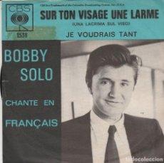 Discos de vinilo: 45 GIRI BOBBY SOLO SUR TON VISAGE UNE LARME /JE VOUDRAIS TANT CBS 1539 HOLLAND STIKER DELETE. Lote 221791556