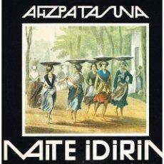 Discos de vinilo: MAITE IDIRIN - AHIZPATASUNA - LP 1979 - EUSKERA - PORTADA DOBLE - BUEN ESTADO. Lote 221795602