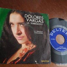 Discos de vinilo: DOLORES VARGAS LA TERREMOTO LA PIRAGUA / JAMALACHA/ SINGLE 1970 BELTER -ACID RUMBA. Lote 221796035
