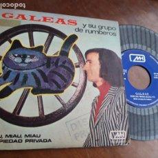 """Discos de vinilo: GALEAS Y SU GRUPO DE RUMBEROS – MIAU, MIAU, MIAU – PROPIEDAD PRIVADA – 1972 – SINGLE 7"""" MH-PROMO-. Lote 221796956"""