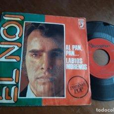 Discos de vinilo: EL NOI AL PAN PAN/LABIOS MORENOS / SINGLE 1974 DISCOPHON ACID RUMBA. Lote 221798421