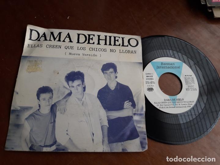 DAMA DE HIELO / ELLAS CREEN QUE LOS CHICOS NO LLORAN / BERMAN, PROMOCIONAL, UNA CARA, 1990.- (Música - Discos - Singles Vinilo - Grupos Españoles de los 90 a la actualidad)