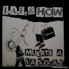 Discos de vinilo: IDEAL ANTI FASCISTA / H.O.W. - MUERTE A LA SGAE. Lote 221803236
