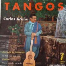 Discos de vinilo: CARLO ACUÑA. TANGOS. ESTA NOCHE ME EMBORRACHO + 3. EP ESPAÑA. Lote 221803270