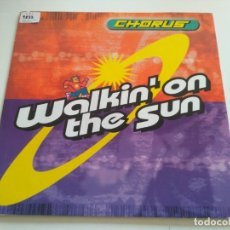 Discos de vinilo: CHORUS - WALKIN' ON THE SUN. Lote 221803700