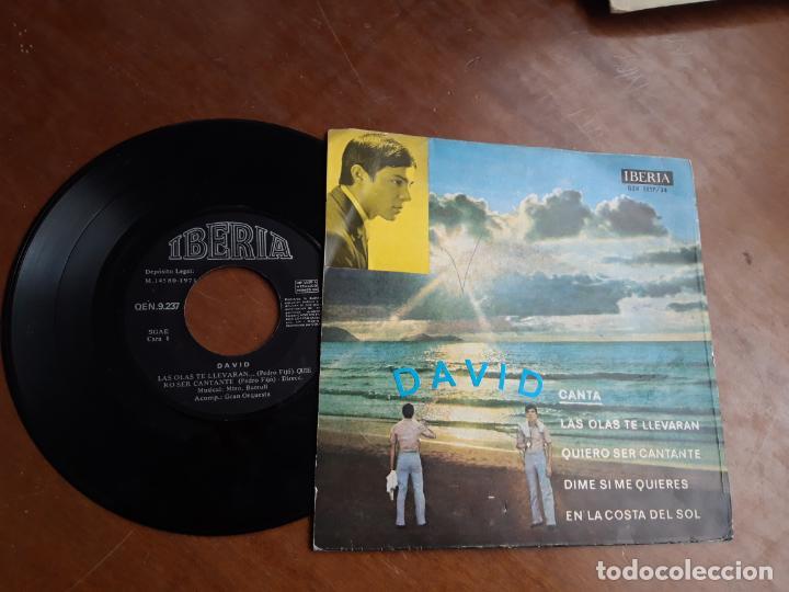 DAVID - CANTA - DIME SI ME QUIERES (VERSION EN CASTELLANO) + 3 IBERIA 1971-MUY RARO- (Música - Discos de Vinilo - EPs - Solistas Españoles de los 70 a la actualidad)