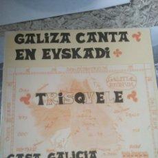 Discos de vinilo: TRISQUELE CASA GALICIA SAN SEBASTIAN. Lote 221805968