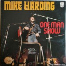 Discos de vinilo: MIKE HARDING-ONE MAN SHOW, PHILIPS 6625 022, CB 6625 022. Lote 221808440