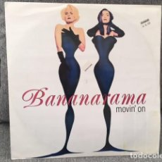 Discos de vinilo: BANANARAMA . MOVIN ´ON . EDICIÓN INGLESA DE 1992. Lote 221810442