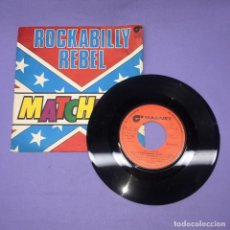Discos de vinilo: SINGLE ROCKABILLY REBEL -- MATCHBOX -- G. Lote 221811328