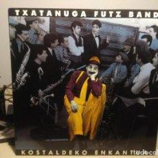 Discos de vinilo: LP TXATANUGA FUTZ BAND : KOSTALDEKO ENKANTUA ( EDITADO POR EIKAR, DONOSTIA, 1992 ) ADRIANO CELENTANO. Lote 221812160