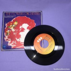 Discos de vinilo: SINGLE THE FLOWERS ORQUESTA -- VG. Lote 221812395