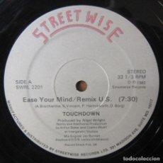 Discos de vinilo: TOUCHDOWN - EASE YOUR MIND, REMIX / RITMO SUAVE - 1982 - FUNKY, DISCO. Lote 221825408