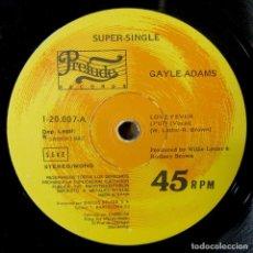 Discos de vinilo: GAYLE ADAMS - LOVE FEVER / INSTRUMENTAL - 1981 - FUNKY, DISCO. Lote 221825693