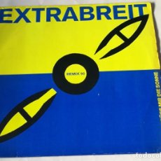 Discos de vinilo: EXTRABREIT - FLIEGER, GRÜSS MIR DIE SONNE (REMIX 90) - 1990. Lote 221827260