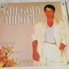 Discos de vinilo: GREGORY ABBOTT - SHAKE YOU DOWN (EXTENDED VERSION) - 1986. Lote 221830201