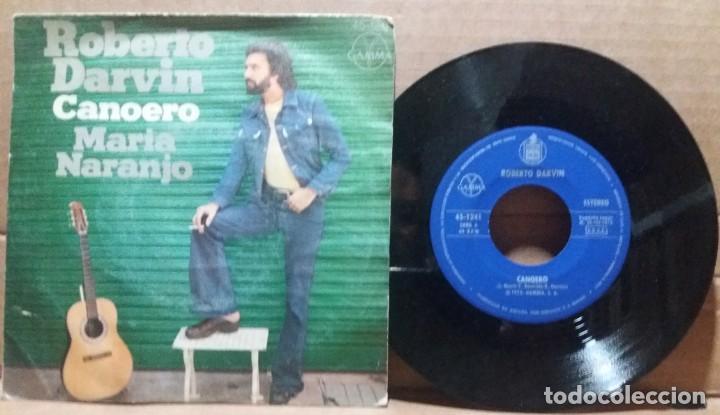 ROBERTO DARVIN / CANOERO / SINGLE 7 INCH (Música - Discos - Singles Vinilo - Grupos y Solistas de latinoamérica)