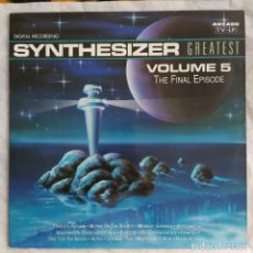 Discos de vinilo: SYNTHESIZER GREATEST VOLUME 5 - THE FINAL EPISODE (LP, ALBUM). Lote 221851171