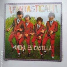 Discos de vinilo: ANCHA ES CASTILLA. FANTASTICAL. LP. TDKLP. Lote 221865970