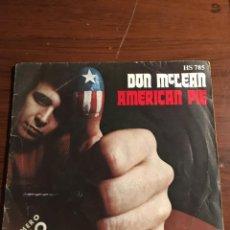 "Discos de vinilo: SINGLE 7"" DON MCLEAN ""AMERICAN PIE"". Lote 221866016"