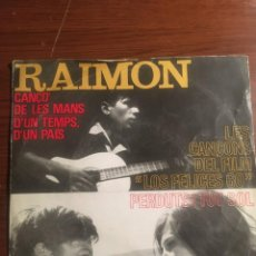 """Discos de vinilo: EP 7"""" RAIMON CANCIONES DE """"LOS FELICES 60"""". Lote 221866757"""