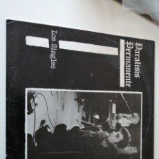 Discos de vinilo: PARÁLISIS PERMANENTE LOS SINGLES 1983. Lote 221868317
