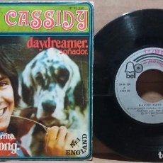Discos de vinilo: DAVID CASSIDY / DAYDREAMER / SINGLE 7 INCH. Lote 221868868
